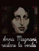 Anna Magnani - Interpretando a Verdade (Anna Magnani - Recitare la verità)