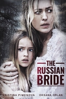 The Russian Bride (The Russian Bride)