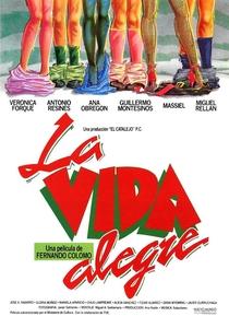 A Vida Alegre - Poster / Capa / Cartaz - Oficial 1