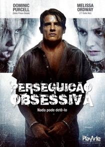 Perseguição Obsessiva - Poster / Capa / Cartaz - Oficial 2