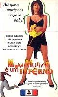 Minha Mulher é um Inferno - Poster / Capa / Cartaz - Oficial 2