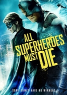 All Superheroes Must Die (All Superheroes Must Die)