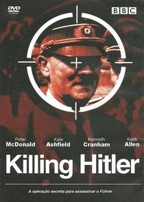 Killing Hitler - Poster / Capa / Cartaz - Oficial 1