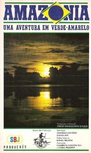 Amazônia uma Aventura em Verde-Amarelo - Poster / Capa / Cartaz - Oficial 1