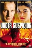 A Sombra de uma Suspeita (Under Suspicion)