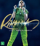 Rihanna - Live at Made in America (Rihanna - Live at Made in America)