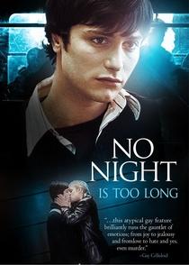Nenhuma Noite é Longa o Bastante - Poster / Capa / Cartaz - Oficial 1