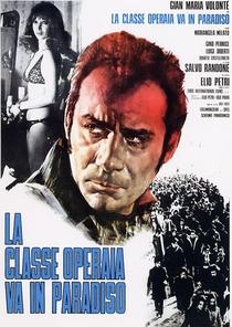 A Classe Operária Vai ao Paraíso - Poster / Capa / Cartaz - Oficial 2