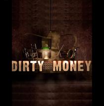 Dirty Money - Poster / Capa / Cartaz - Oficial 1