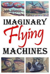 Imaginary Flying Machines - Poster / Capa / Cartaz - Oficial 1