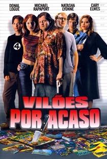 Vilões Por Acaso - Poster / Capa / Cartaz - Oficial 1