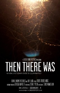 Then There Was - Poster / Capa / Cartaz - Oficial 1
