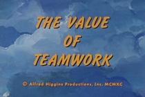The Value of Teamwork - Poster / Capa / Cartaz - Oficial 1