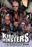 Kid Vs. Monsters (Kid Vs. Monsters)