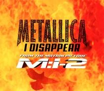 "Metallica - ""I Disappear"" - Poster / Capa / Cartaz - Oficial 1"