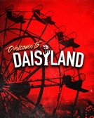 Welcome To Daisyland (Welcome To Daisyland)