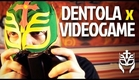 DENTOLA vs VIDEOGAME