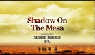 Hallmark Movie Channel - Shadow On The Mesa - Premiere Promo