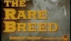 The Rare Breed - Trailer