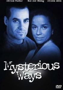 Mysterious Ways (2ª Temporada) - Poster / Capa / Cartaz - Oficial 1
