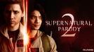 Supernatural Parody 2 (Supernatural Parody 2)