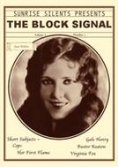 Sinal de Perigo (The Block Signal)