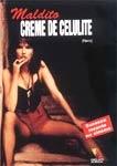 Maldito Creme de Celulite - Poster / Capa / Cartaz - Oficial 2
