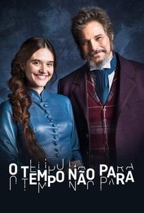 O Tempo não Para - Poster / Capa / Cartaz - Oficial 3