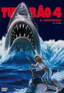 Tubarão 4 - A Vingança - Poster / Capa / Cartaz - Oficial 4