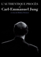 O autêntico processo de Carl-Emmanuel Jung (L'authentique procès de Carl-Emmanuel Jung)