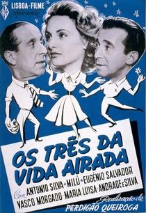 Os Três da Vida Airada - Poster / Capa / Cartaz - Oficial 1