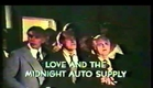 Love And The Midnight Auto Supply (1977) Trailer