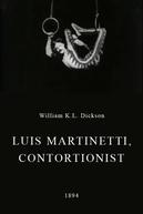 Luis Martinetti, Contortionist (Luis Martinetti, Contortionist)