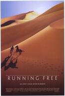 Pura Liberdade (Running Free)