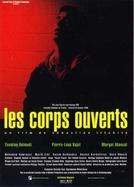 Os Corpos Abertos (Les Corps Ouverts)