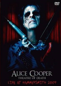 Alice Cooper - Theatre Of Death (Live At Hammersmith 2009) - Poster / Capa / Cartaz - Oficial 1