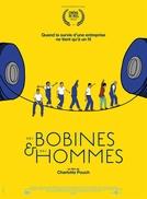 Bobinas e homens (Des bobines et des hommes)