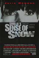 Mistério na Neve (Smilla's Sense of Snow)