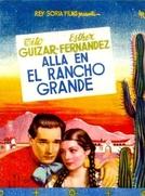 Lá no Grande Rancho (Allá en el Rancho Grande)