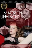 Macbeth Unhinged  (Macbeth Unhinged )