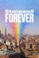 Stonewall Forever (Stonewall Forever)
