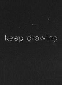 Keep Drawing - Poster / Capa / Cartaz - Oficial 1