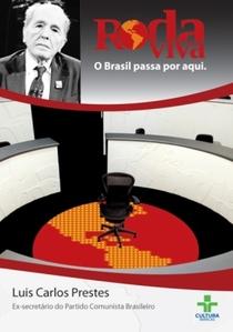 Roda Viva: Luis Carlos Prestes - Poster / Capa / Cartaz - Oficial 1