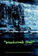 Breadcrumb Trail (Breadcrumb Trail)