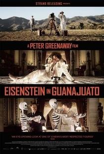 Que Viva Eisenstein! - 10 Dias que Abalaram o México - Poster / Capa / Cartaz - Oficial 4