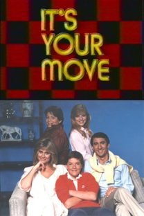 It's Your Move (1ª Temporada) - Poster / Capa / Cartaz - Oficial 1