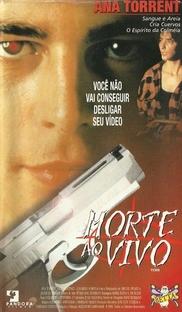 Morte ao Vivo - Poster / Capa / Cartaz - Oficial 6