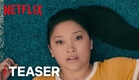 To All The Boys I've Loved Before | Teaser [HD] | Netflix