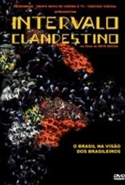 Intervalo Clandestino - Poster / Capa / Cartaz - Oficial 1
