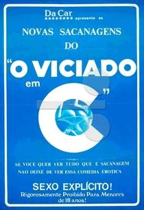Novas Sacanagens do Viciado em C... - Poster / Capa / Cartaz - Oficial 1